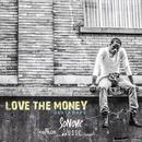 Love The Money (Single) thumbnail