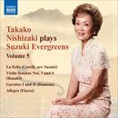 Takako Nishizaki Plays Suzuki Evergreens, Vol. 5 thumbnail