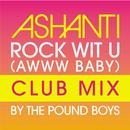 Rock Wit U (Awww Baby) (Pound Boys Club Mix) thumbnail