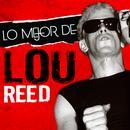 Lo Mejor de Lou Reed thumbnail