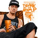 Drank In My Cup EP thumbnail
