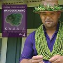 Music For The Hawaiian Islands Vol. 4 Manookalanipo Kauai thumbnail