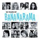 30 Years Of Bananarama (The Very Best Of) thumbnail