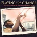 Playing For Change: Soundtrack From The Documentary Film thumbnail