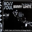 Boss Soul: The Genius Of Barry White thumbnail