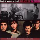 Tired Of Waking Up Tired (The Best Of The Diodes) thumbnail