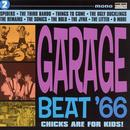 Garage Beat '66 Vol 2: Chicks Are For Kids! thumbnail