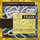 Composer's Collection: Frank Ticheli thumbnail