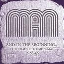 And In The Beginning... The Complete Early Man 1968-69 thumbnail