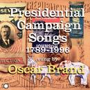 Presidential Campaign Songs 1789-1996 thumbnail