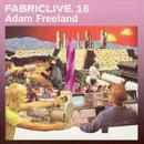 Fabriclive. 16: Adam Freeland thumbnail