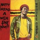Natty Dread A Weh She Want thumbnail