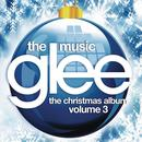 Glee: The Music, The Christmas Album, Vol. 3 thumbnail