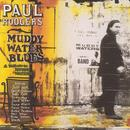 Muddy Water Blues: A Tribute To Muddy Waters thumbnail