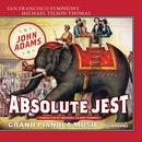 Adams: Absolute Jest & Grand Pianola Music thumbnail