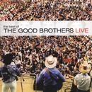 The Best Of The Good Brothers Live thumbnail
