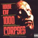 House Of 1000 Corpses thumbnail