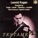 Leonid Kogan Plays Sonatas By Ysaye, Leclair, Telemann, Locatelli, Etc. thumbnail