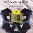 Wagner: Overture & Preludes thumbnail