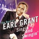 The Best Of Earl Grant - Singin' And Swingin' thumbnail