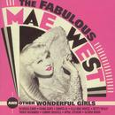 The Fabulous Mae West And Other Wonderful Girls thumbnail