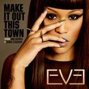 Make It Out This Town (Single) thumbnail