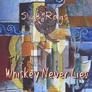 The Whiskey Never Lies thumbnail