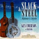 Slack & Steel Kaua`I Style thumbnail