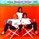 Hey Beach Girls! Female Surf 'n' Drag 1961 -1966 thumbnail