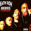 Death Row Archives (The Soundtracks) (Explicit Content) thumbnail