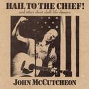 Hail To The Chief! thumbnail