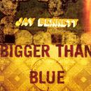 Bigger Than Blue thumbnail