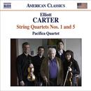 Elliott Carter: String Quartets Nos. 1 & 5 thumbnail