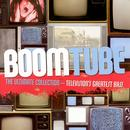 Boom Tube: The Ultimate Collection: Television's Greatest Bass thumbnail