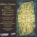 The Music of Elliott Carter Vol. 7; Boston Concerto, Cello Concerto, ASKO Concerto, Dialogues thumbnail