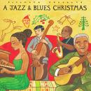 A Jazz & Blues Christmas (Putumayo) thumbnail