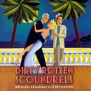 Dirty Rotten Scoundrels thumbnail
