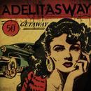 Getaway (Explicit) thumbnail