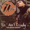 Ya' Ain't Ready thumbnail