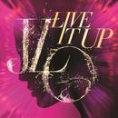 Live It Up (Single) thumbnail