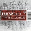 Dr. Who: Music From the Tenth Planet thumbnail