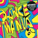Boysnoize Presents: Dance Mania thumbnail