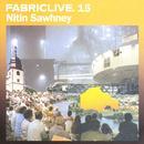 Fabriclive. 15 : Nitin Sawhney thumbnail