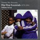 Tommy Boy Presents: Hip Hop Essentials 1979-1991 Volume Seven thumbnail