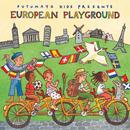 Putumayo Kids Presents: European Playground thumbnail