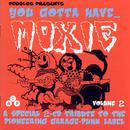 Ya Gotta Have Moxie, Vol. 2 thumbnail
