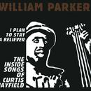 I Plan To Stay A Believer - The Inside Songs Of Curtis Mayfield thumbnail