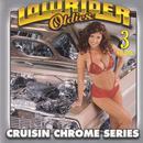 Lowrider Oldies, Vol. 3 thumbnail