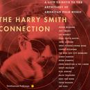 The Harry Smith Connection: A Live Tribute To The Anthology Of American Folk Music thumbnail