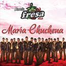 Maria Chuchena (Single) thumbnail